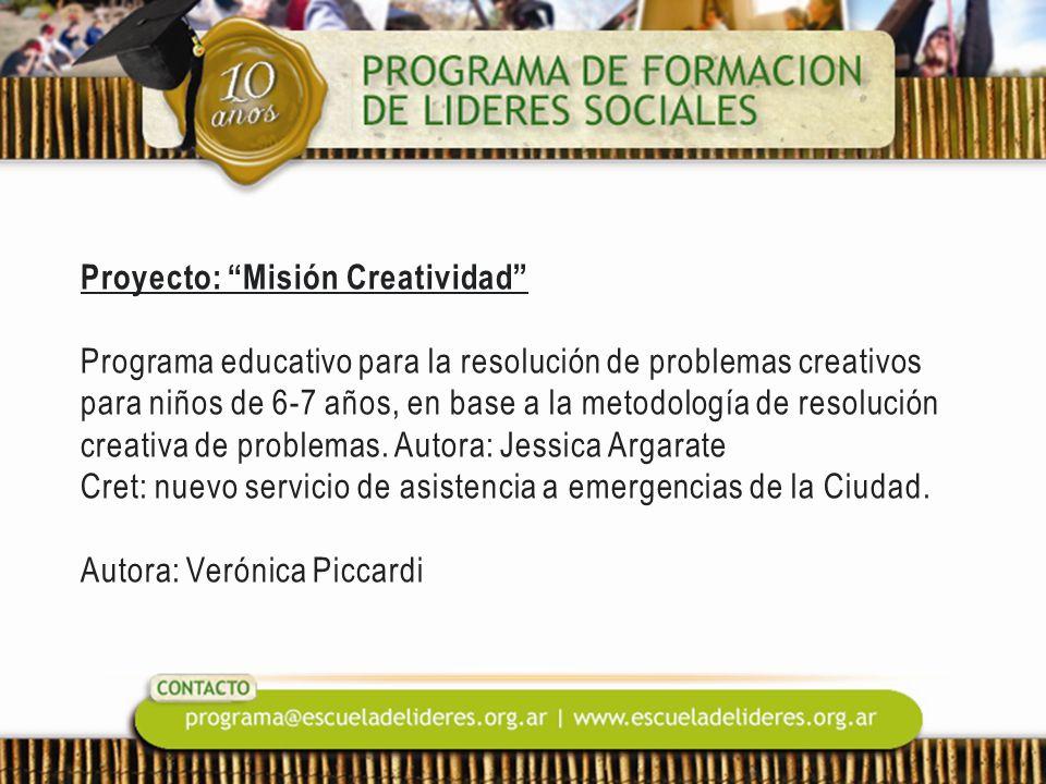 Proyecto: Misión Creatividad Programa educativo para la resolución de problemas creativos para niños de 6-7 años, en base a la metodología de resolución creativa de problemas.