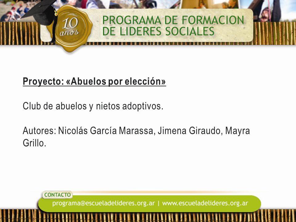 Proyecto: «Abuelos por elección» Club de abuelos y nietos adoptivos