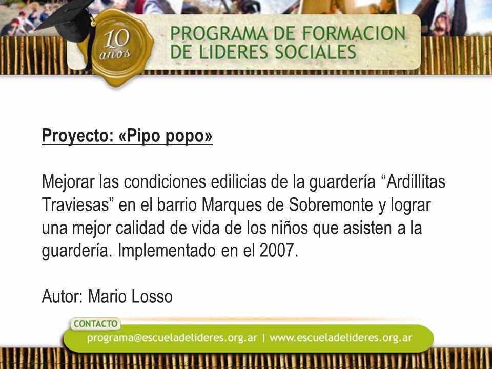 Proyecto: «Pipo popo» Mejorar las condiciones edilicias de la guardería Ardillitas Traviesas en el barrio Marques de Sobremonte y lograr una mejor calidad de vida de los niños que asisten a la guardería.