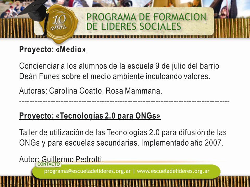 Proyecto: «Medio» Concienciar a los alumnos de la escuela 9 de julio del barrio Deán Funes sobre el medio ambiente inculcando valores.