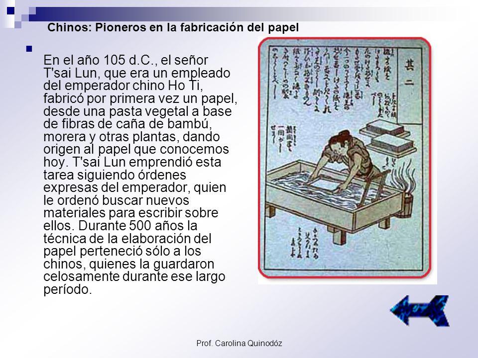 Chinos: Pioneros en la fabricación del papel