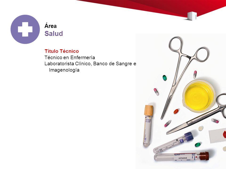 Salud Área Título Técnico Técnico en Enfermería