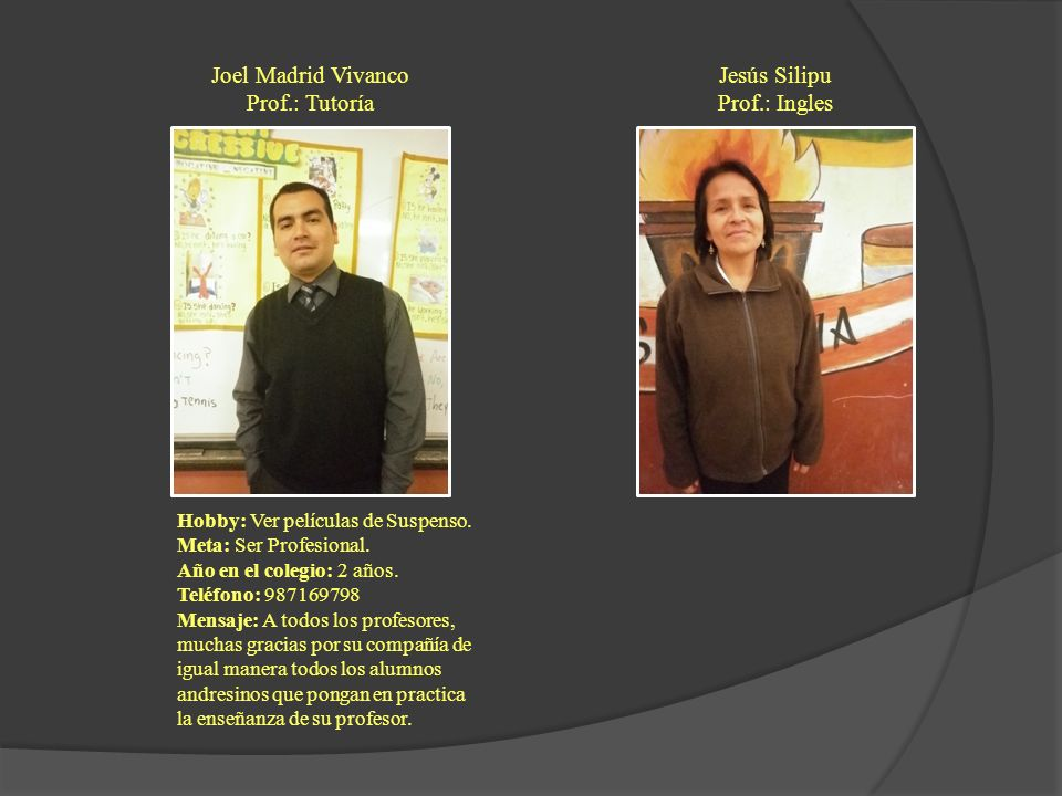 Joel Madrid Vivanco Prof.: Tutoría Jesús Silipu Prof.: Ingles