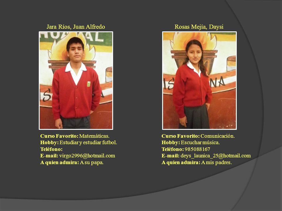 Jara Ríos, Juan Alfredo Rosas Mejía, Daysi