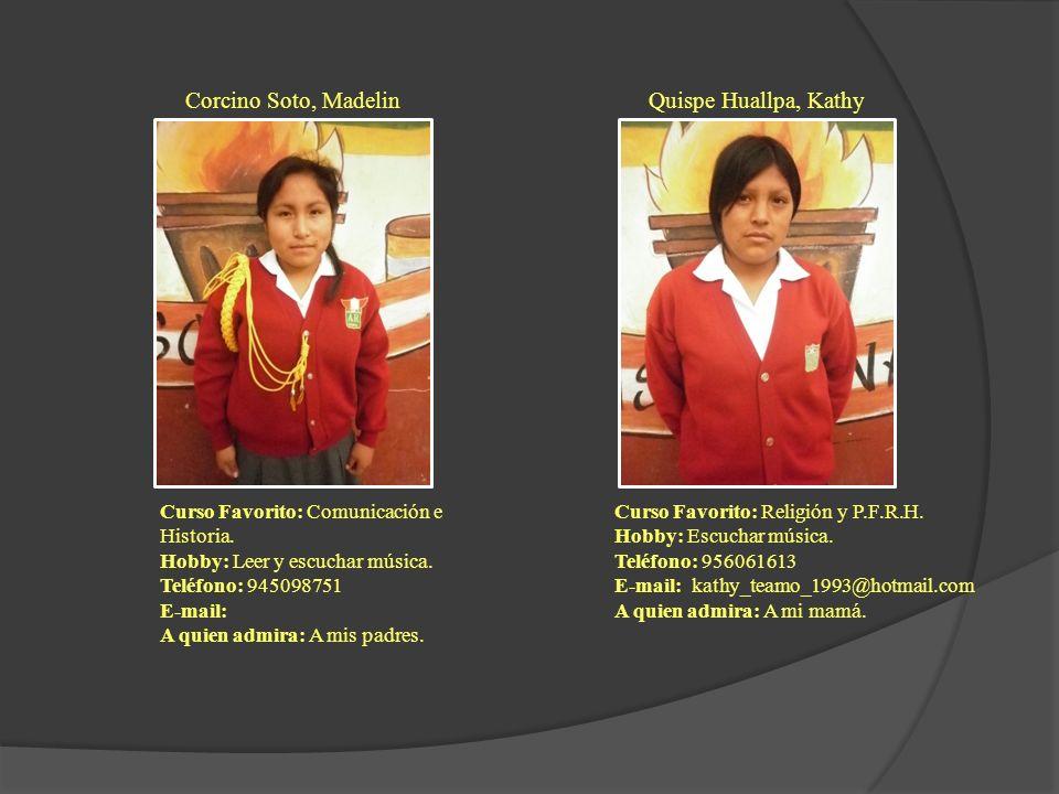 Corcino Soto, Madelin Quispe Huallpa, Kathy