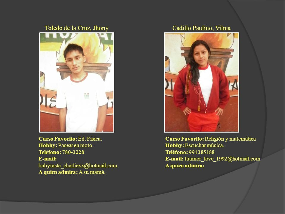 Toledo de la Cruz, Jhony Cadillo Paulino, Vilma