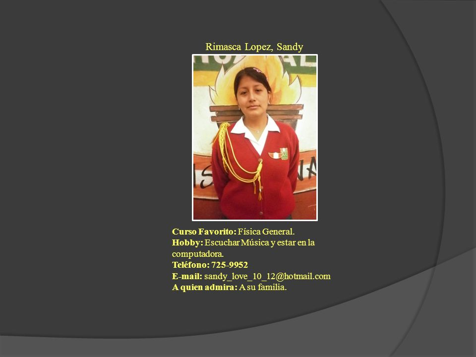 Rimasca Lopez, Sandy Curso Favorito: Física General.