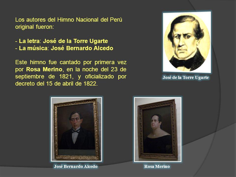 Los autores del Himno Nacional del Perú original fueron: