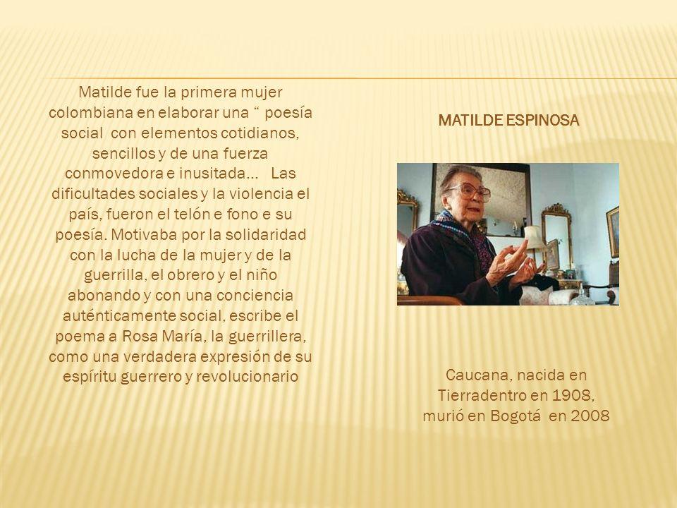 Caucana, nacida en Tierradentro en 1908, murió en Bogotá en 2008