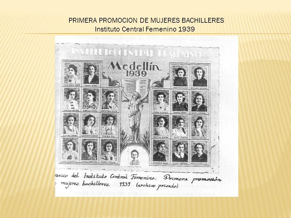 PRIMERA PROMOCION DE MUJERES BACHILLERES