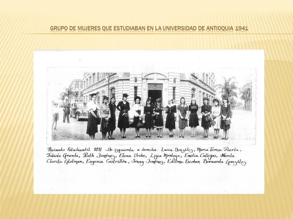 Grupo de mujeres que estudiaban en la universidad de Antioquia 1941