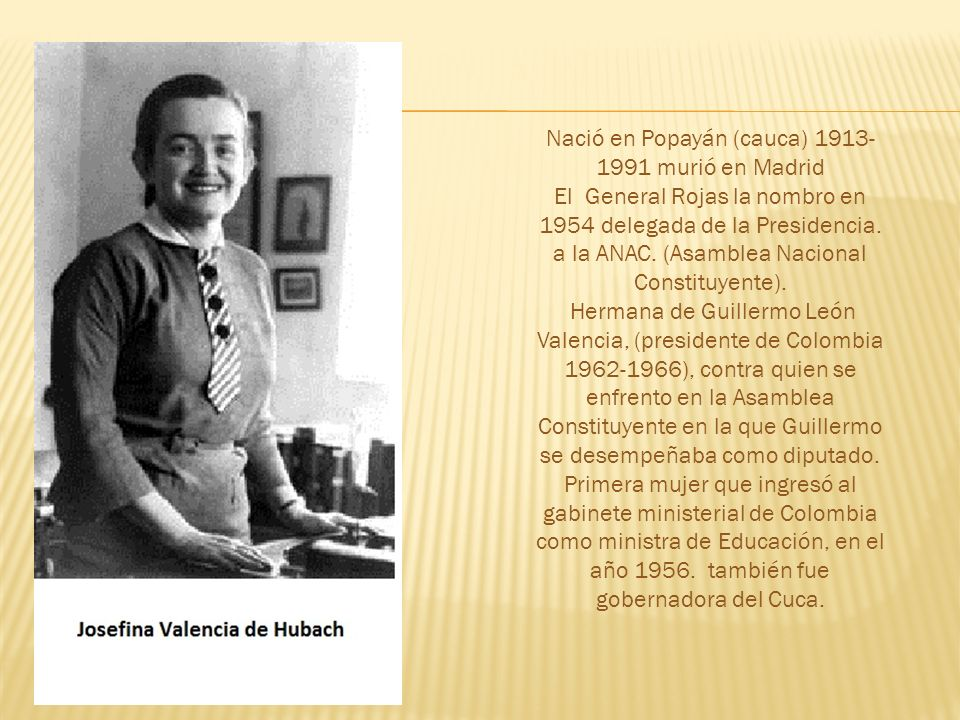 Nació en Popayán (cauca) 1913-1991 murió en Madrid