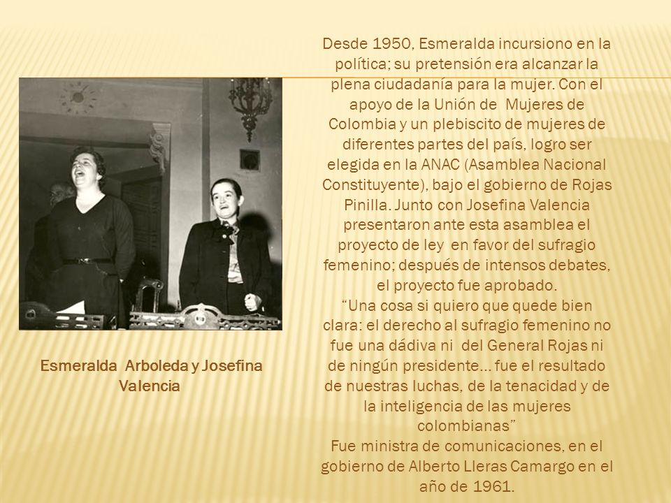 Esmeralda Arboleda y Josefina
