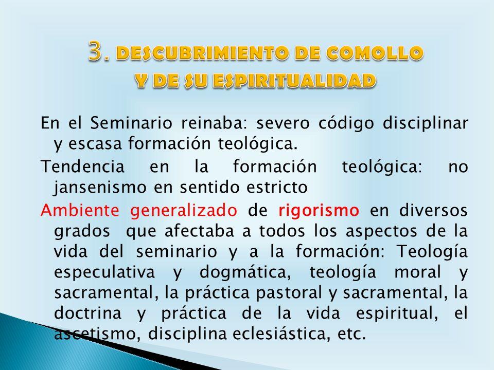 3. DESCUBRIMIENTO DE COMOLLO Y DE SU ESPIRITUALIDAD