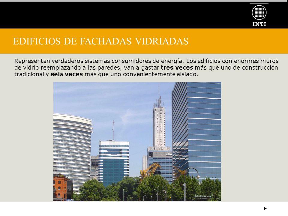 EDIFICIOS DE FACHADAS VIDRIADAS