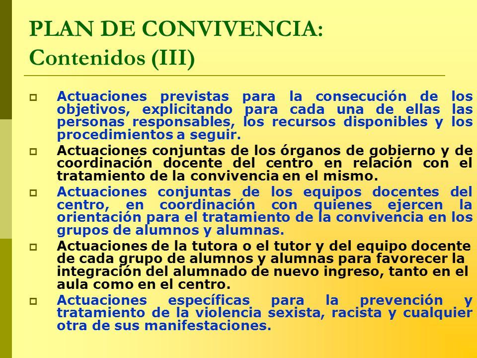 PLAN DE CONVIVENCIA: Contenidos (III)