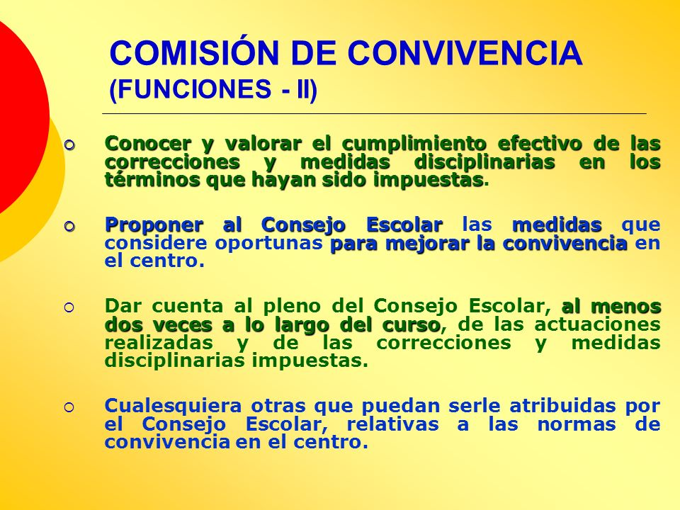COMISIÓN DE CONVIVENCIA (FUNCIONES - II)