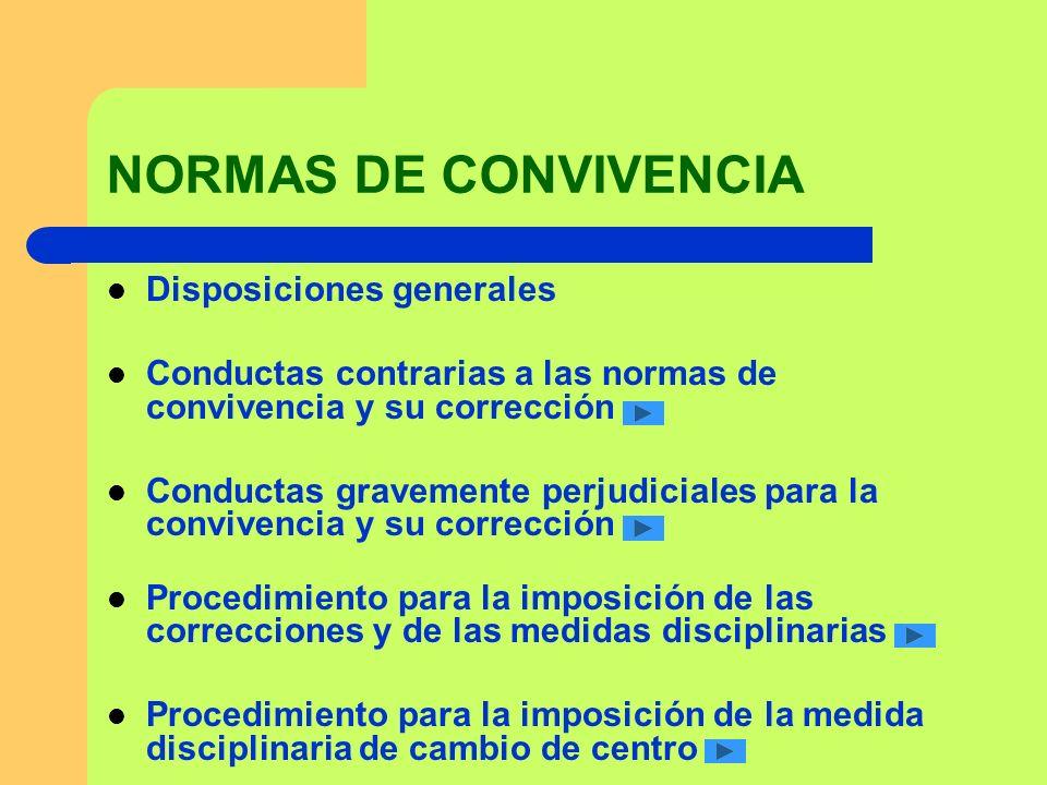 NORMAS DE CONVIVENCIA Disposiciones generales