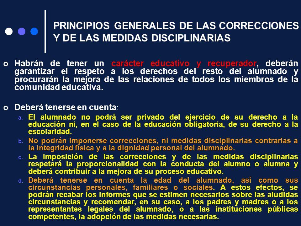 PRINCIPIOS GENERALES DE LAS CORRECCIONES Y DE LAS MEDIDAS DISCIPLINARIAS