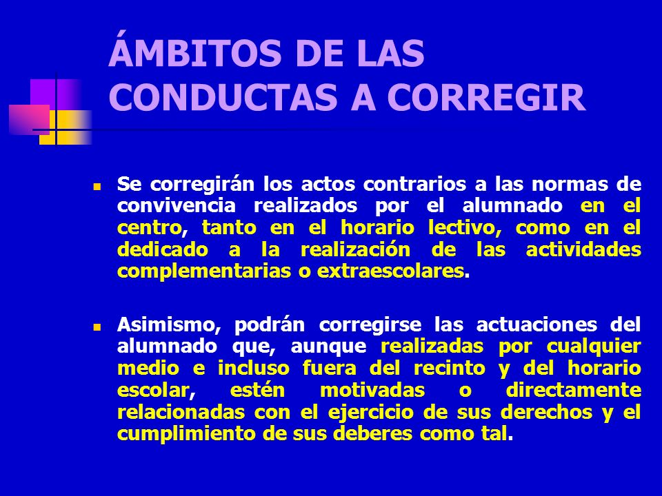 ÁMBITOS DE LAS CONDUCTAS A CORREGIR
