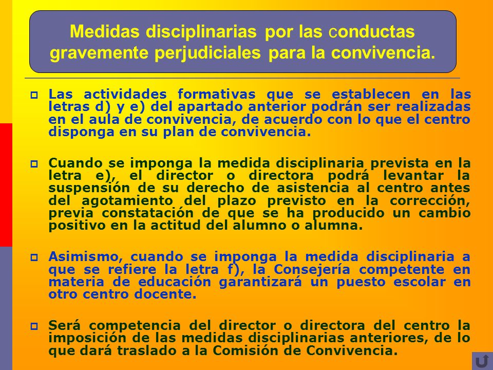 Medidas disciplinarias por las conductas gravemente perjudiciales para la convivencia.