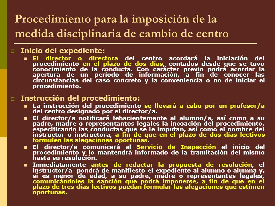 Procedimiento para la imposición de la medida disciplinaria de cambio de centro