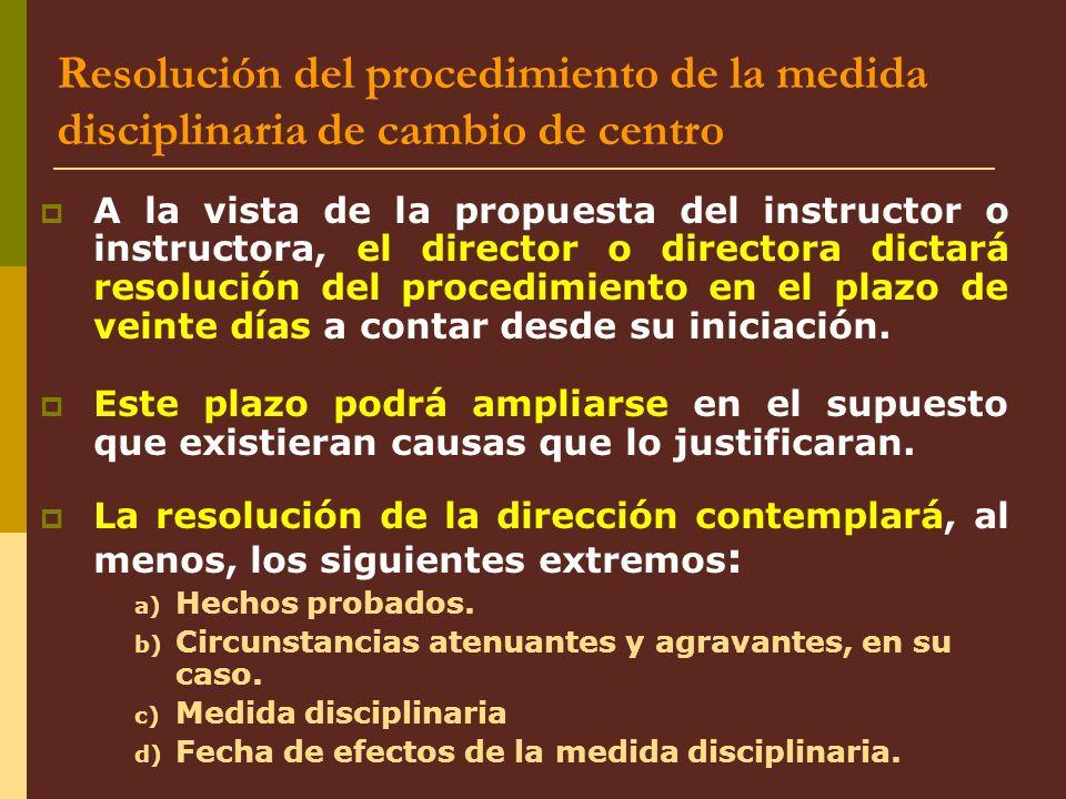 Resolución del procedimiento de la medida disciplinaria de cambio de centro