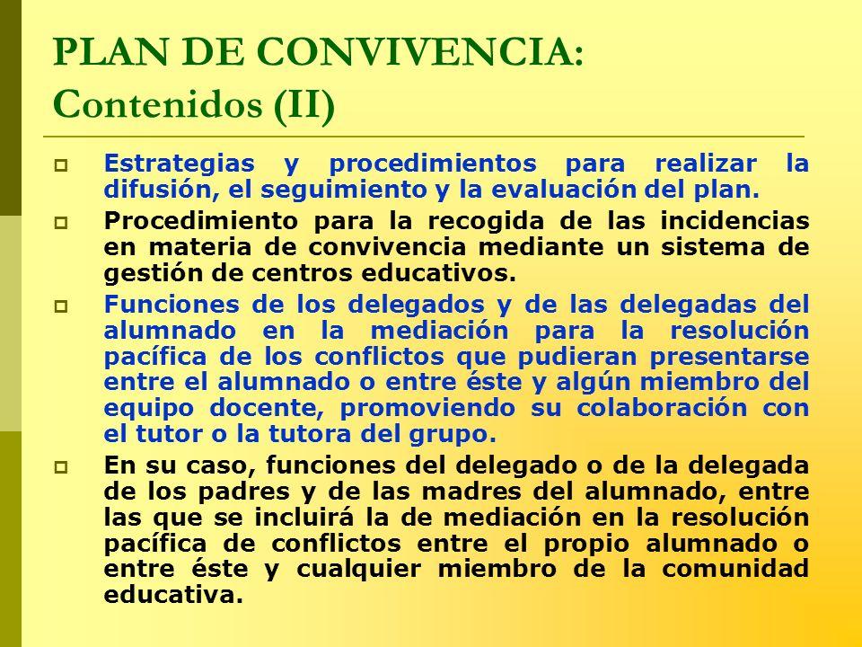 PLAN DE CONVIVENCIA: Contenidos (II)
