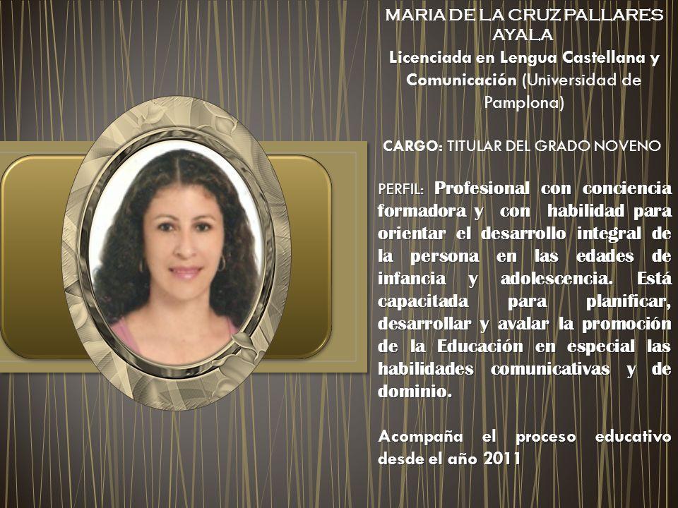 MARIA DE LA CRUZ PALLARES AYALA