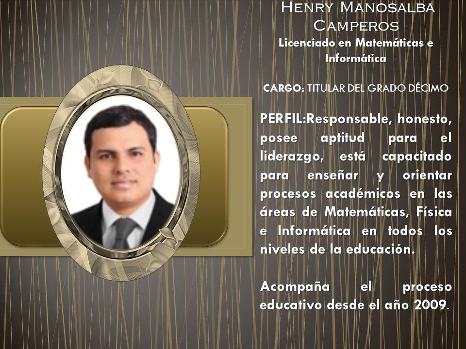 Henry Manosalba Camperos Licenciado en Matemáticas e Informática