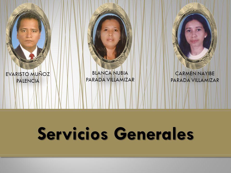 Servicios Generales BLANCA NUBIA PARADA VILLAMIZAR