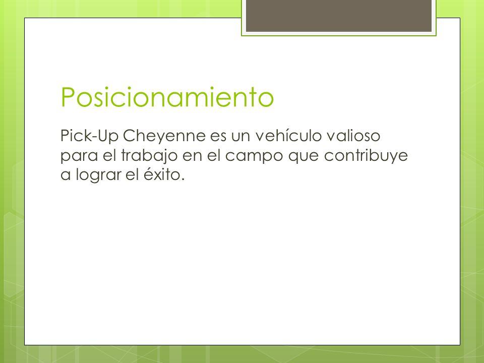 Posicionamiento Pick-Up Cheyenne es un vehículo valioso para el trabajo en el campo que contribuye a lograr el éxito.