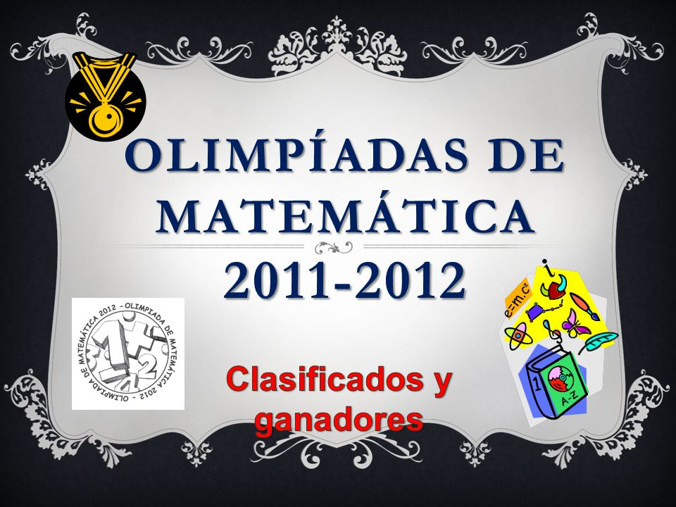OLIMPíADAS de MATEMÁTICA 2011-2012