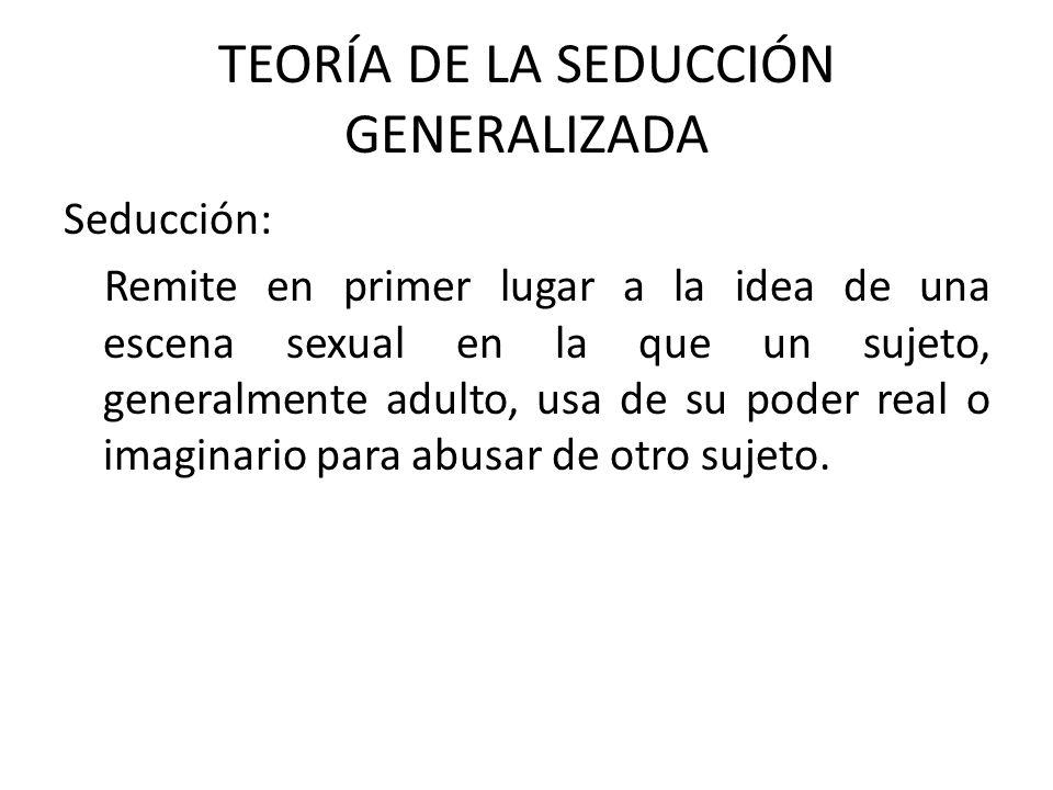 TEORÍA DE LA SEDUCCIÓN GENERALIZADA