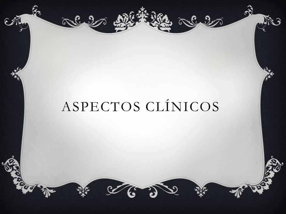 ASPECTOS CLÍNICOS