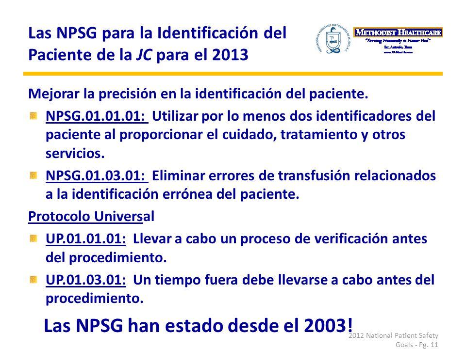 Las NPSG para la Identificación del Paciente de la JC para el 2013