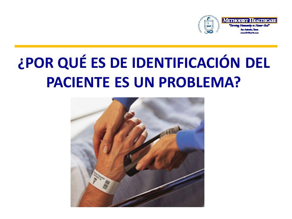 ¿Por qué es de identificación del paciente es un problema