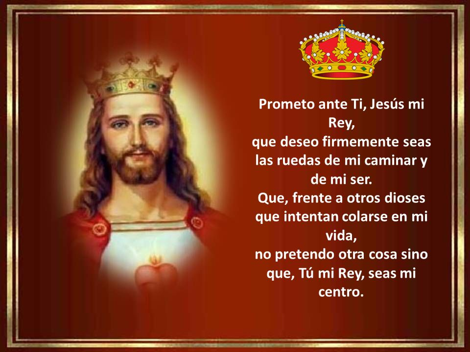 Prometo ante Ti, Jesús mi Rey,