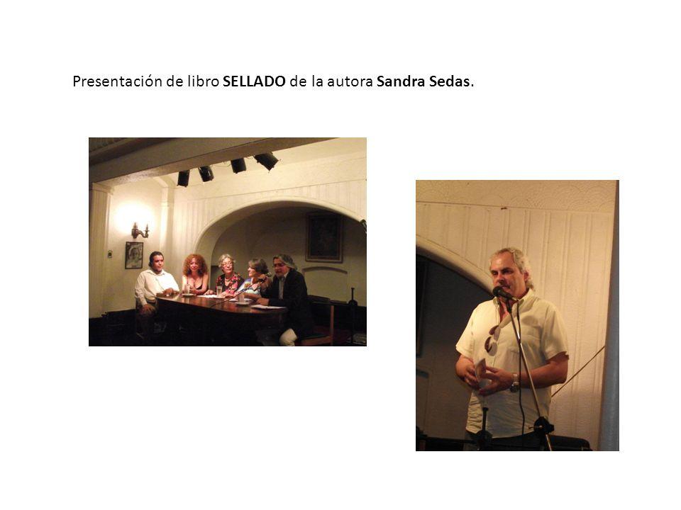 Presentación de libro SELLADO de la autora Sandra Sedas.