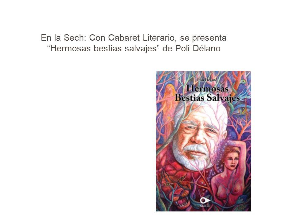 En la Sech: Con Cabaret Literario, se presenta