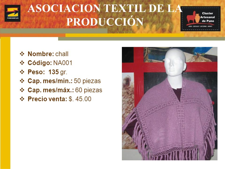 ASOCIACION TEXTIL DE LA PRODUCCIÓN