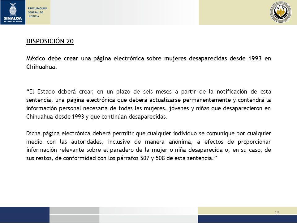 DISPOSICIÓN 20 México debe crear una página electrónica sobre mujeres desaparecidas desde 1993 en Chihuahua.
