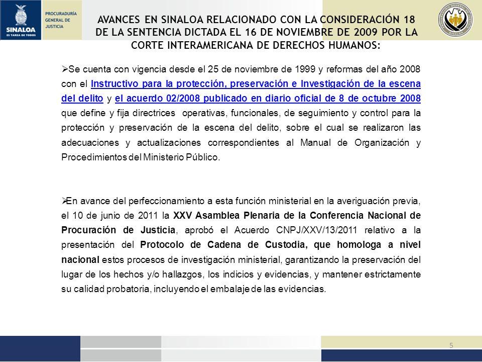 AVANCES EN SINALOA RELACIONADO CON LA CONSIDERACIÓN 18 DE LA SENTENCIA DICTADA EL 16 DE NOVIEMBRE DE 2009 POR LA CORTE INTERAMERICANA DE DERECHOS HUMANOS: