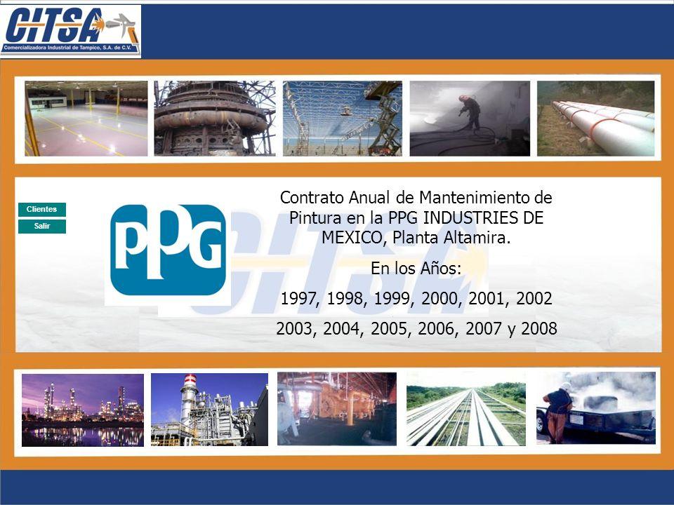 Contrato Anual de Mantenimiento de Pintura en la PPG INDUSTRIES DE MEXICO, Planta Altamira.