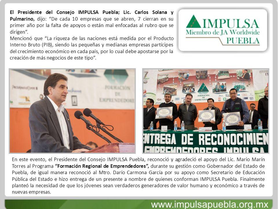 El Presidente del Consejo IMPULSA Puebla; Lic