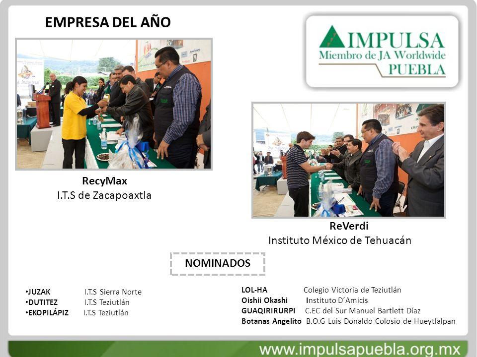 EMPRESA DEL AÑO RecyMax I.T.S de Zacapoaxtla ReVerdi
