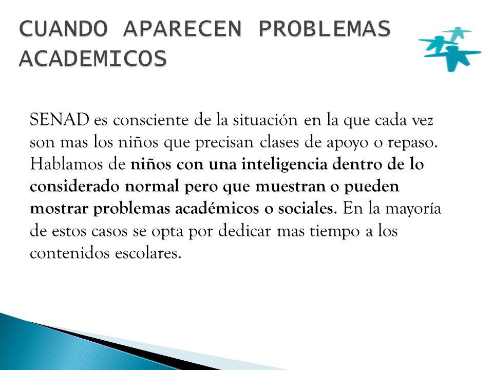 CUANDO APARECEN PROBLEMAS ACADEMICOS