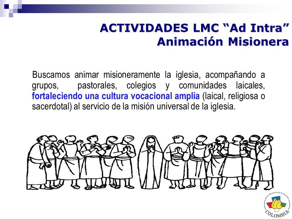 ACTIVIDADES LMC Ad Intra Animación Misionera