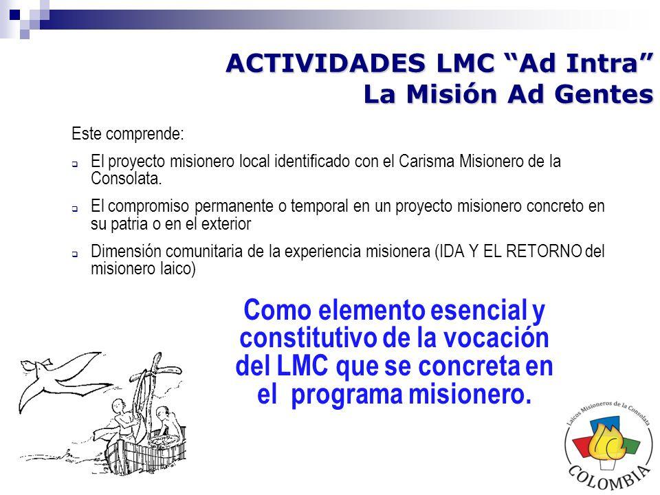 ACTIVIDADES LMC Ad Intra La Misión Ad Gentes