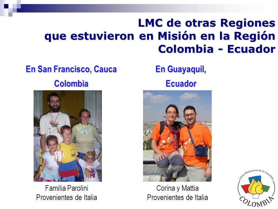 LMC de otras Regiones que estuvieron en Misión en la Región Colombia - Ecuador